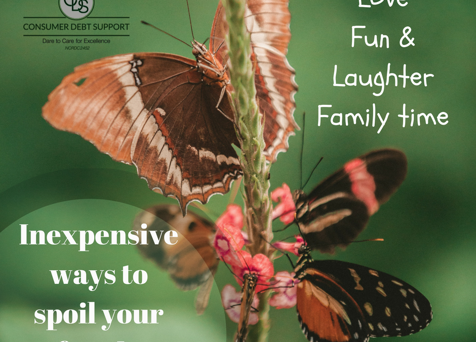 Finding affordable ways to spoil your family