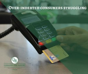 Over indebted consumers struggling